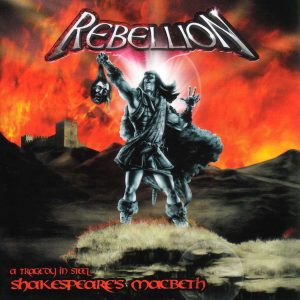22 - Rebellion - Macbeth - 2002